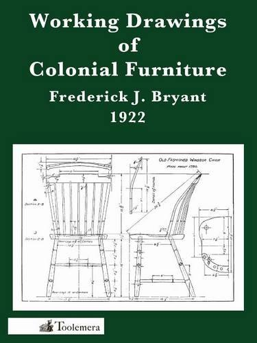 Working Drawings Of Colonial Furniture (Paperback)