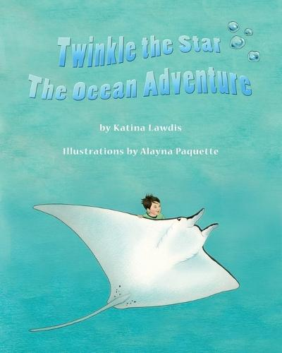 Twinkle the Star: The Ocean Adventure (Paperback)
