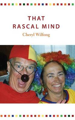 That Rascal Mind (Paperback)
