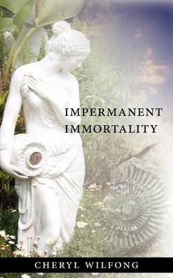 Impermanent Immortality (Paperback)