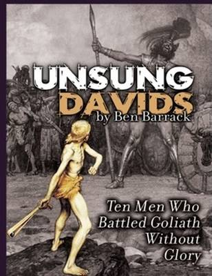 Unsung Davids: Ten Men Who Battled Goliath Without Glory (Hardback)