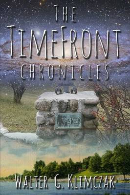 The TimeFront Chronicles (Paperback)