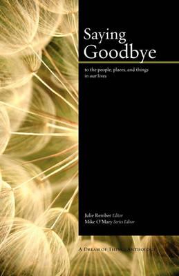 Saying Goodbye (Paperback)