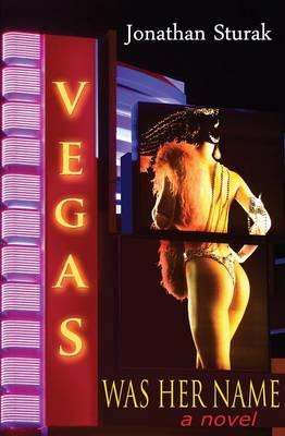 Vegas Was Her Name (Paperback)