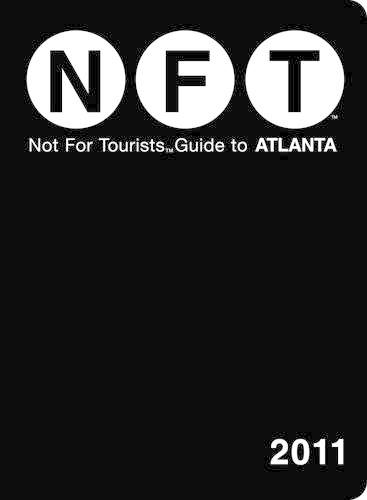Atlanta Not for Tourists 2011 - Not for Tourists (Paperback)