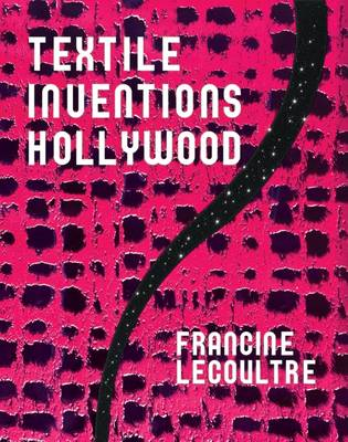 Textile Inventions/Hollywood (Hardback)