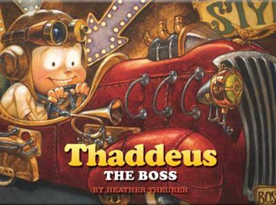 Thaddeus the Boss (Hardback)