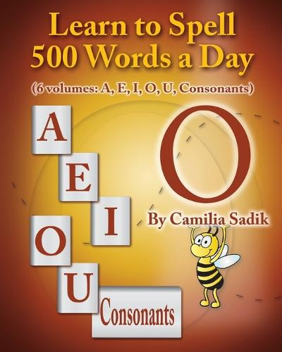 Learn to Spell 500 Words a Day: The Vowel O (vol. 4) (Paperback)