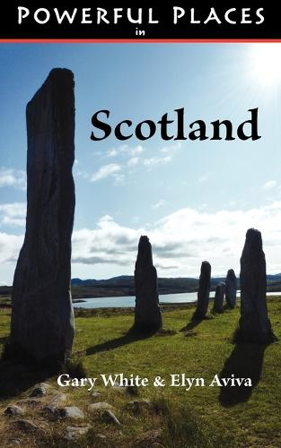 Powerful Places in Scotland (Paperback)