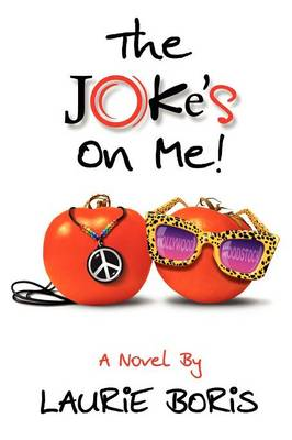 The Joke's on Me (Paperback)