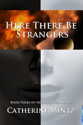 Here There Be Strangers (Paperback)