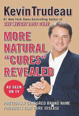 "More Natural ""Cures"" Revealed (Paperback)"