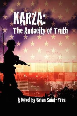 Karza: The Audacity of Truth (Paperback)
