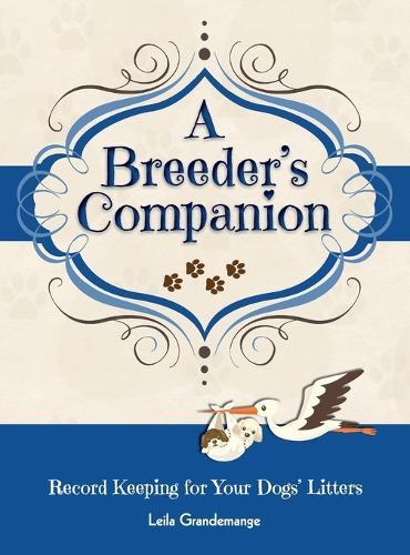 A Breeder's Companion (Hardback)