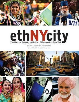 Ethnycity: The Nations, Tongues, and Faiths of Metropolitan New York (Paperback)