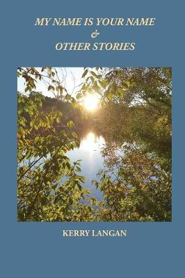 My Name Is Your Name & Other Stories (Paperback)