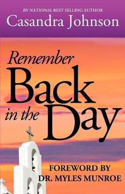 Remember Back in the Day (Paperback)