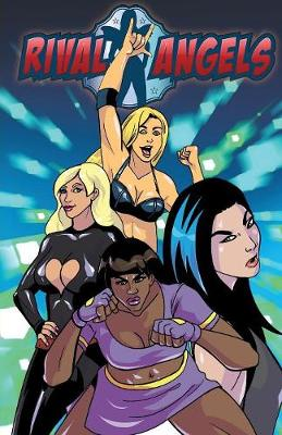 Rival Angels: Season 3 Volume 2: Book 8: Series Finale - Rival Angles 8 (Paperback)