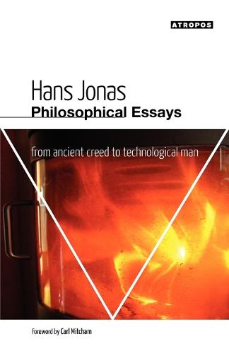 Philosophical Essays: From Ancient Creed to Technological Man (Paperback)