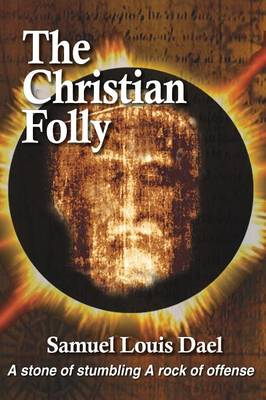 The Christian Folly (Paperback)