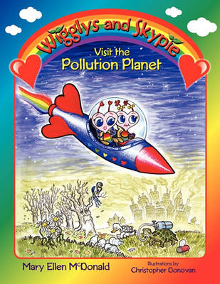 Wigglys and Skypie Visit the Pollution Planet (Paperback)