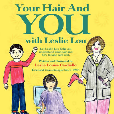 Your Hair And You with Leslie Lou (Paperback)