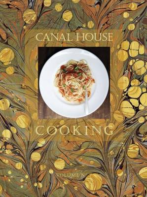 Canal House Cooking Volume No. 7: La Dolce Vita (Paperback)