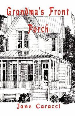 Grandma's Front Porch (Paperback)