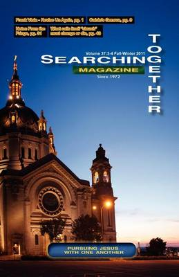 Searching Together Magazine: Fall-Winter 2011 (Paperback)