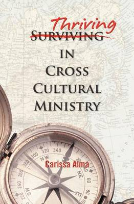Thriving in Cross Cultural Ministry (Paperback)