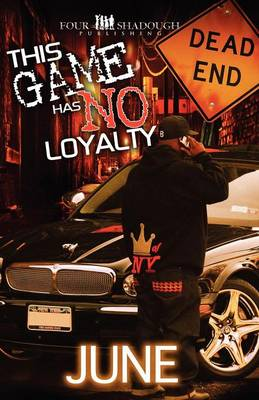 This Game Has No Loyalty (Paperback)