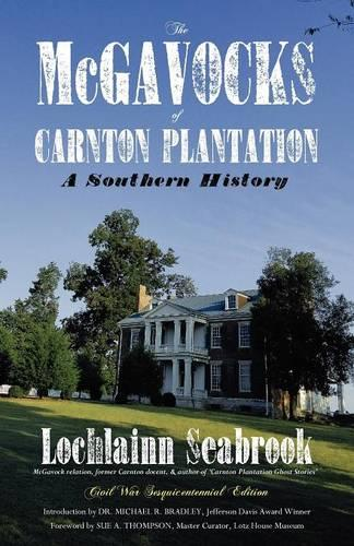 The McGavocks of Carnton Plantation: A Southern History (Paperback)