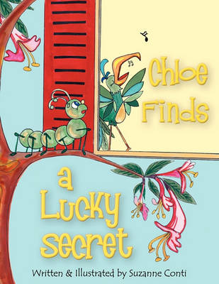 Chloe Finds a Lucky Secret (Paperback)
