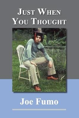 Just When You Thought (Paperback)