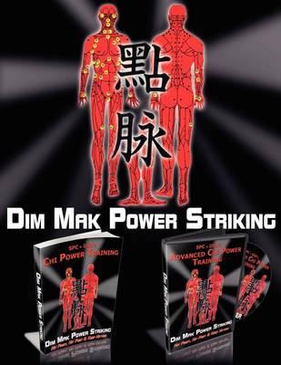Dim Mak Power Striking (Paperback)