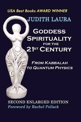 Goddess Spirituality for the 21st Century (Paperback)