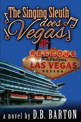 The Singing Sleuth Does Vegas (Paperback)