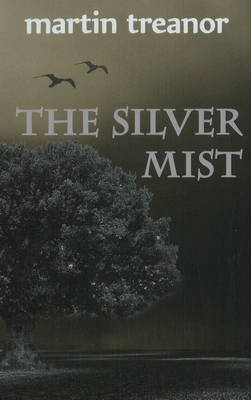 The Silver Mist (Paperback)