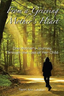 From a Grieving Mother's Heart (Paperback)