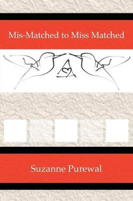MIS-Matched to Miss Matched (Paperback)