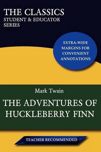 The Adventures of Huckleberry Finn (The Classics: Student & Educator Series) (Paperback)