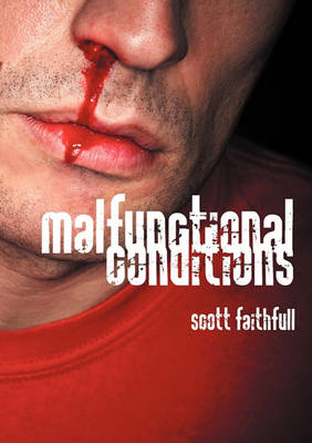 Malfunctional Conditions (Paperback)