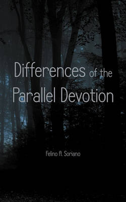 Differences Of The Parallel Devotion (Paperback)