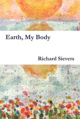 Earth, My Body (Paperback)