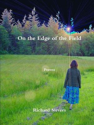 On the Edge of the Field (Paperback)