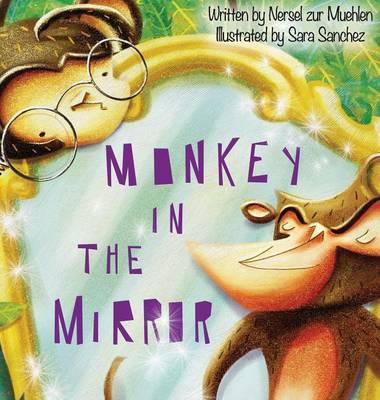 Monkey in the Mirror (Hardback)