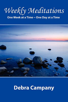 Weekly Meditations One Week at a Time One Day at a Time (Paperback)