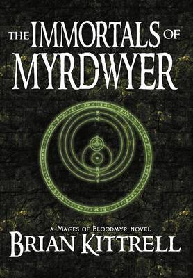 The Immortals of Myrdwyer (Hardback)