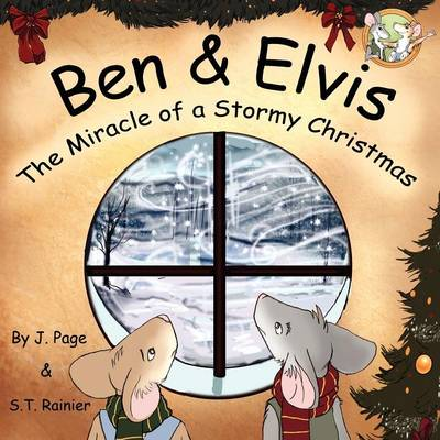 Ben & Elvis: The Miracle of a Stormy Christmas (Paperback)