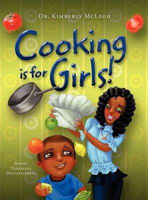Cooking is for Girls! (Hardback)
